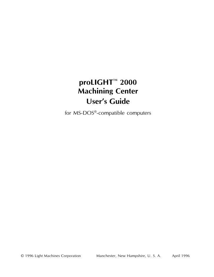 proLIGHT™ 2000                               Machining Center                                 User's Guide                ...