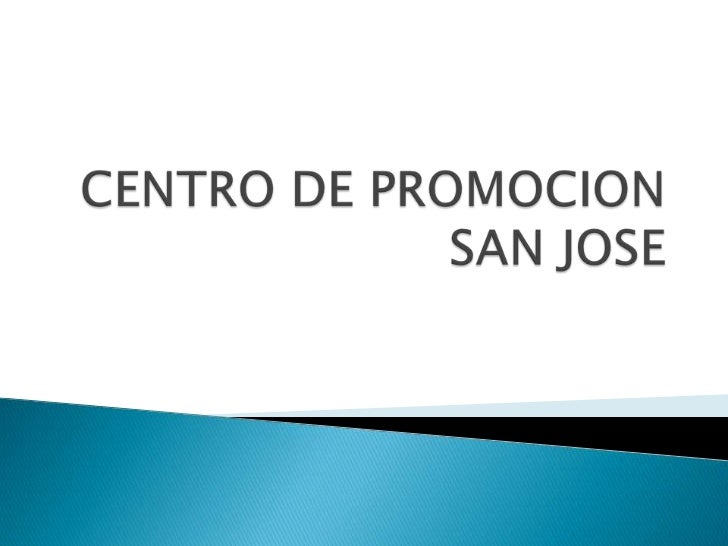 CENTRO DE PROMOCION SAN JOSE<br />