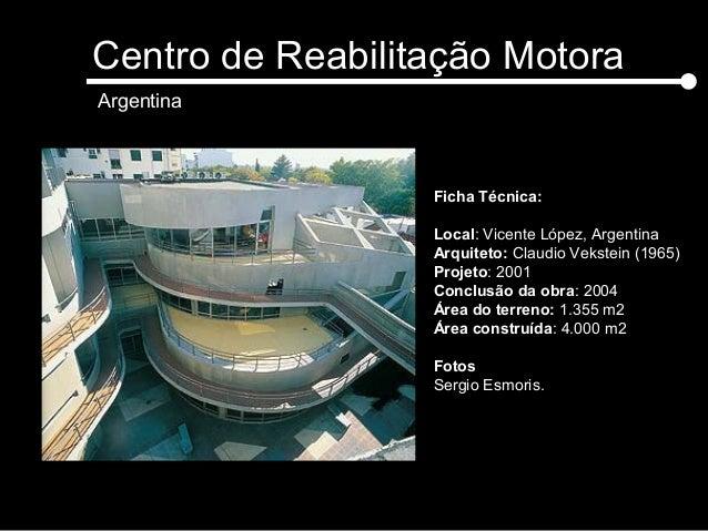 Ficha Técnica: Local: Vicente López, Argentina Arquiteto: Claudio Vekstein (1965) Projeto: 2001 Conclusão da obra: 2004 Ár...