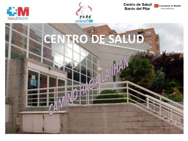 Centros iihan - Centro de salud barrio del pilar ...