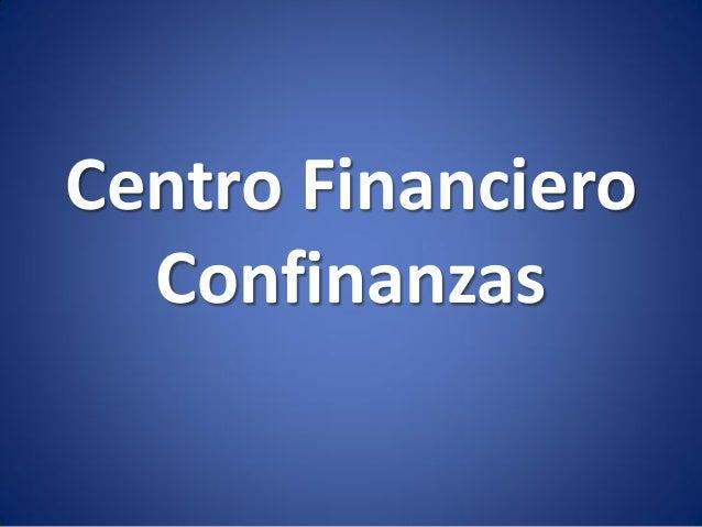 Centro Financiero Confinanzas