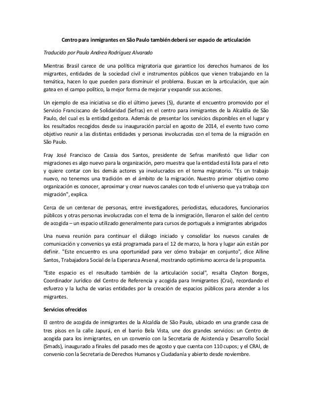Centro para inmigrantes en São Paulo también deberá ser espacio de articulación Traducido por Paula Andrea Rodríguez Alvar...