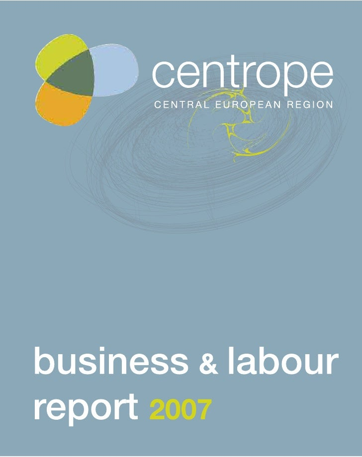 The centrope Business & Labour                                                                 Preface   Report – a tool f...