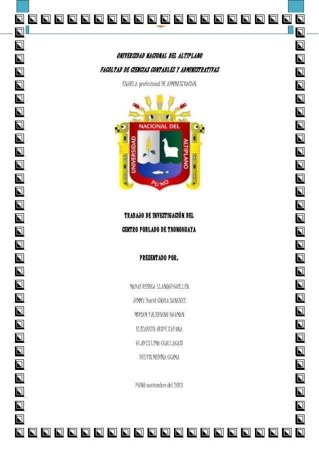 CENTRO POBLADO DE THUNUHUAYA E.P. ADMINISTRACIÓN – UNA PUNO UNIVERSIDAD NACIONAL DEL ALTIPLANO FACULTAD DE CIENCIAS CONTAB...