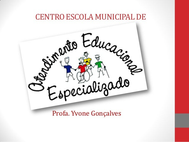 CENTROESCOLAMUNICIPALDE Profa. Yvone Gonçalves