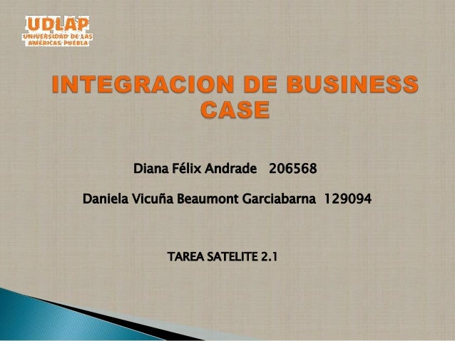 Diana Félix Andrade 206568Daniela Vicuña Beaumont Garciabarna 129094            TAREA SATELITE 2.1