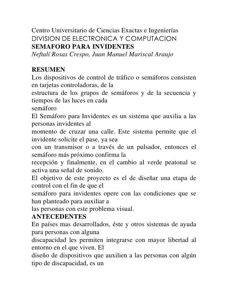 Centro Universitario de Ciencias Exactas e Ingenierías<br />DIVISION DE ELECTRONICA Y COMPUTACION<br />SEMAFORO PARA INVID...