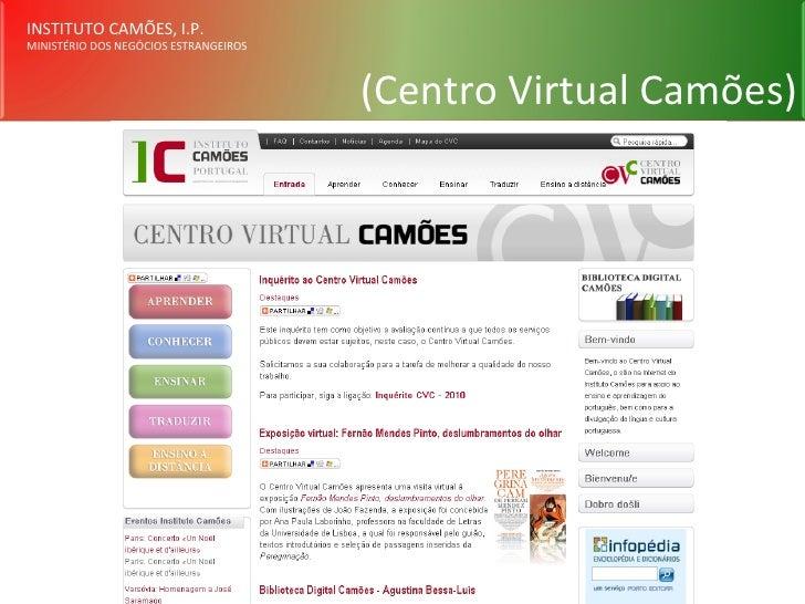 INSTITUTO CAMÕES, I.P. MINISTÉRIO DOS NEGÓCIOS ESTRANGEIROS (Centro Virtual Camões)