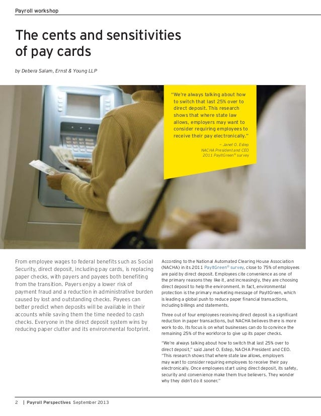 The cents and sensitivities of pay cards by Debera Salam, Ernst & Young LLP Security, direct deposit, including pay cards,...