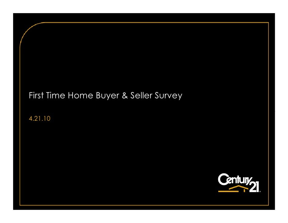 First Time Home Buyer & Seller Survey  4.21.10