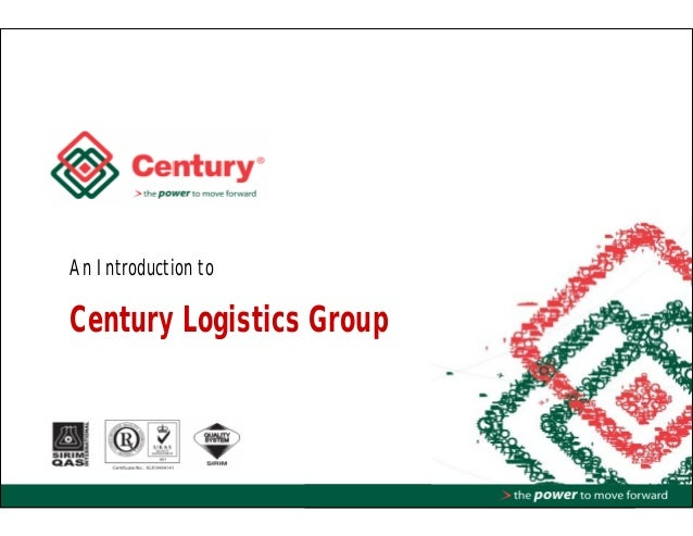 An Introduction to Century Logistics Group