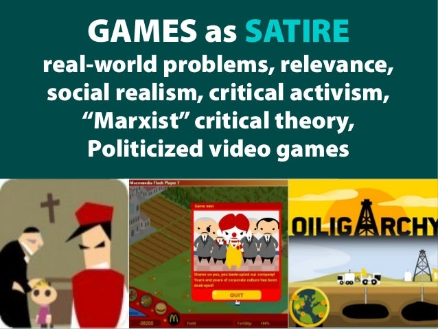 Games As Satire Real World Problems