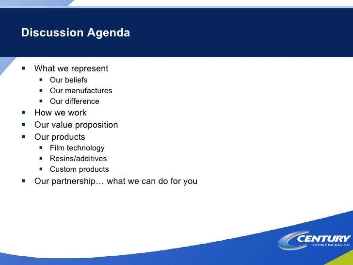 Discussion Agenda <ul><li>What we represent </li></ul><ul><ul><li>Our beliefs </li></ul></ul><ul><ul><li>Our manufactures ...