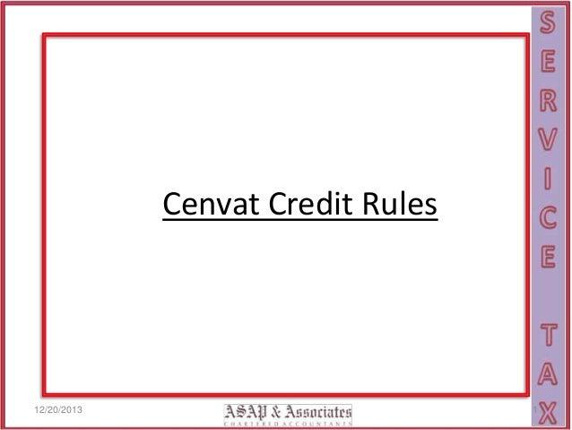 Cenvat Credit Rules  12/20/2013  1