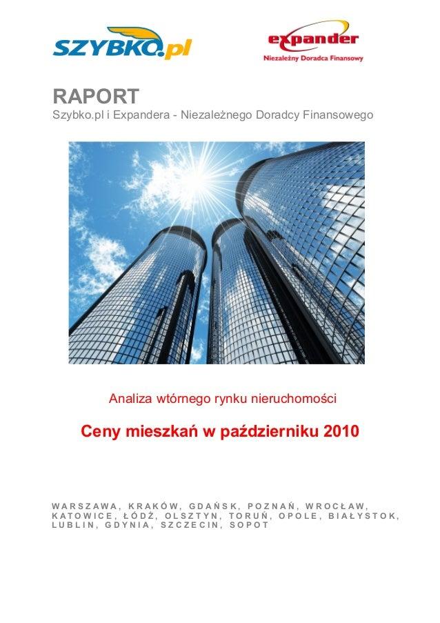 RAPORT Szybko.pl i Expandera - Niezależnego Doradcy Finansowego Analiza wtórnego rynku nieruchomości Ceny mieszkań w paźdz...