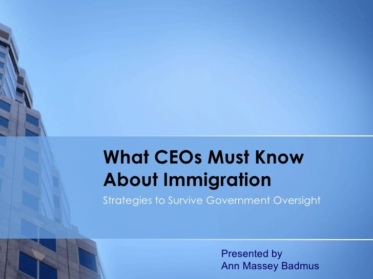 What CEOs Must Know About Immigration