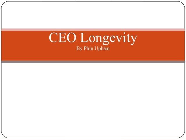 CEO Longevity By Phin Upham