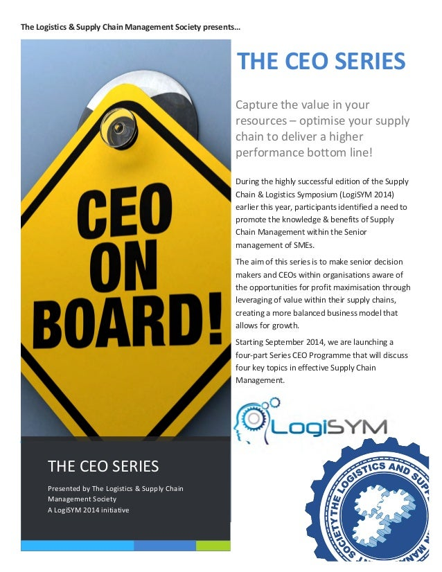 The  Logistics  &  Supply  Chain  Management  Society  presents…   Capture  the  value  in  your...