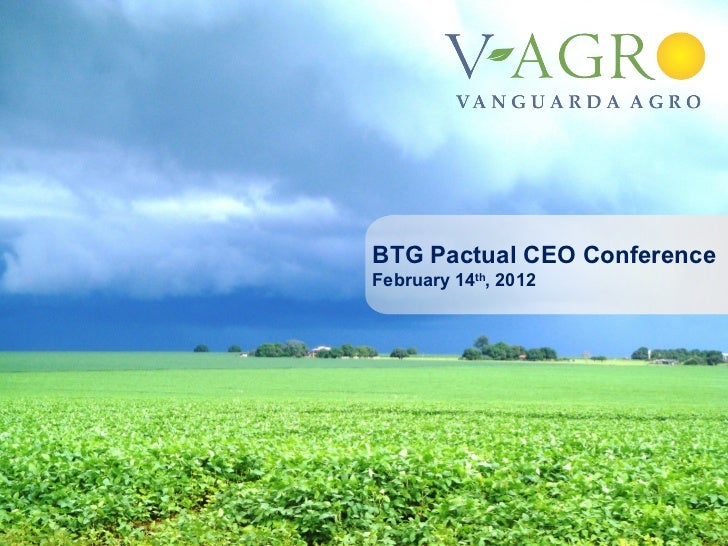 BTG Pactual CEO ConferenceFebruary 14th, 2012                       1