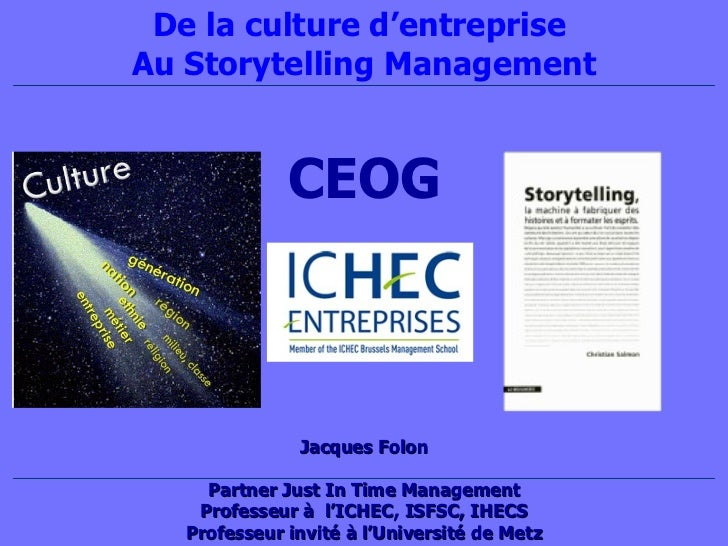 Jacque s Folon Partner Just In Time Management Professeur à  l'ICHEC, ISFSC, IHECS Professeur invité à l'Université de Met...