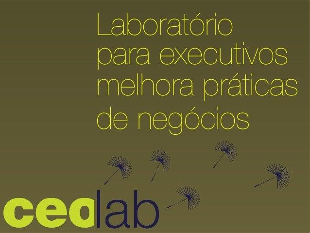 Laboratório para executivos ! melhora práticas de negócios