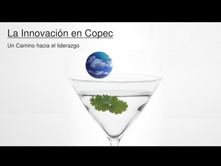 La Innovación en Copec Un Camino hacia el liderazgo
