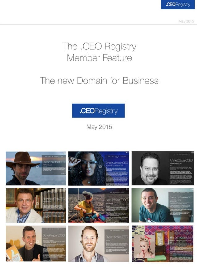 The CEO Registry Member Feature  The new Domain ier Business  . CEORegIstry  May 2015