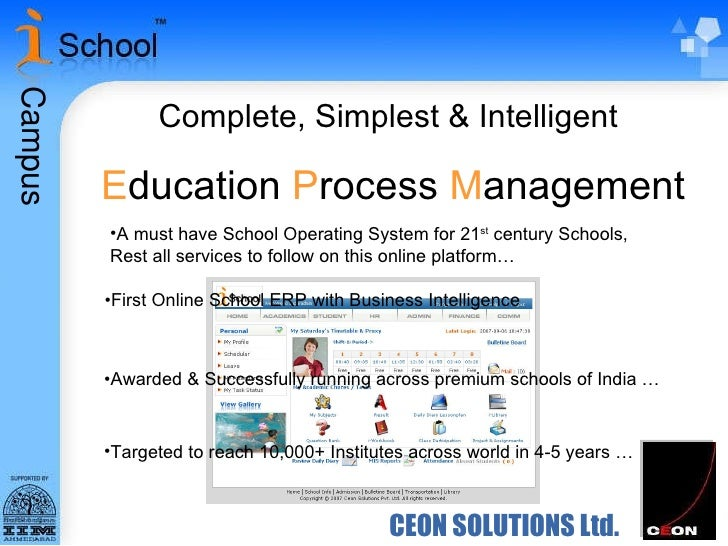 CEON SOLUTIONS Ltd. Complete, Simplest & Intelligent E ducation  P rocess  M anagement <ul><li>First Online School ERP wit...