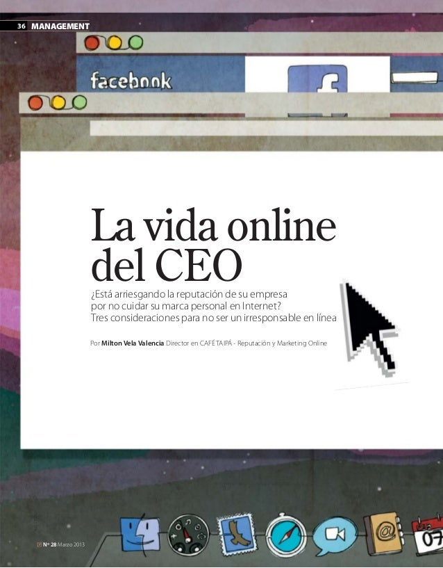 36 MANAGEMENT                                  La vida online                                  del CEO                    ...