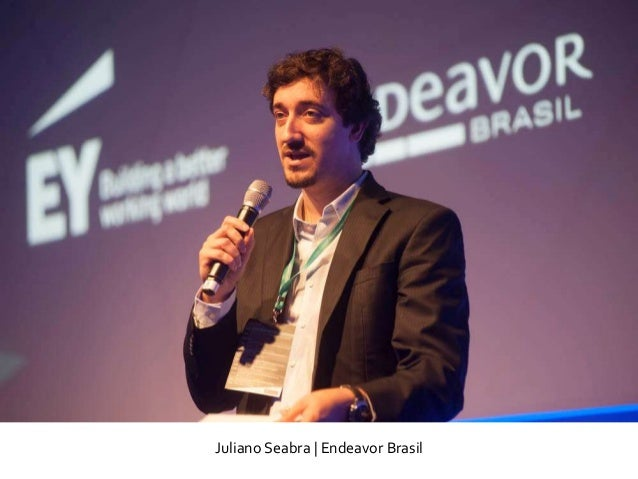 Juliano Seabra | Endeavor Brasil