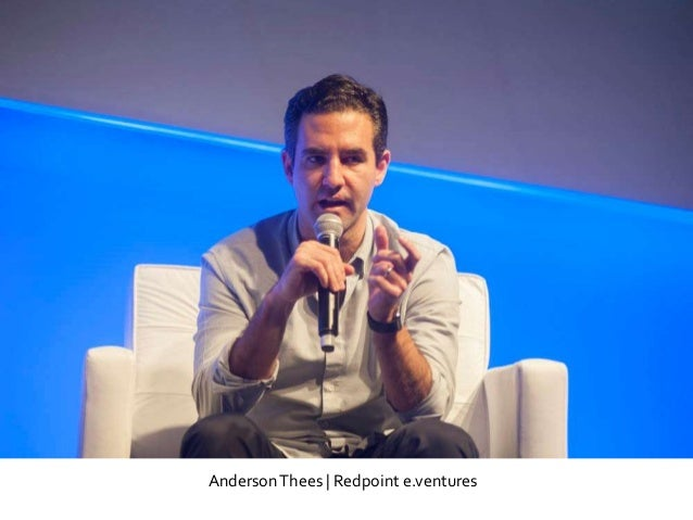 AndersonThees   Redpoint e.ventures