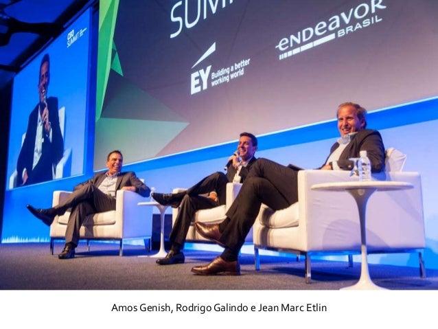 Amos Genish, Rodrigo Galindo e Jean Marc Etlin