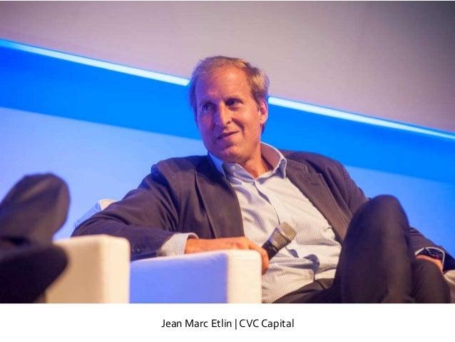 Jean Marc Etlin   CVC Capital