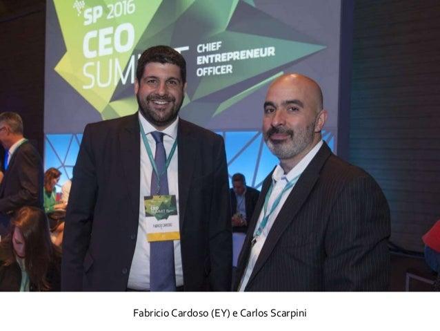 Fabricio Cardoso (EY) e Carlos Scarpini