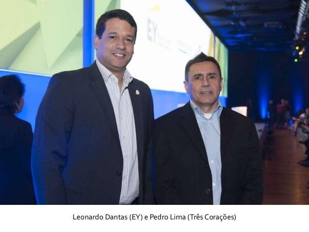 Leonardo Dantas (EY) e Pedro Lima (Três Corações)