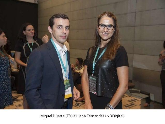 Miguel Duarte (EY) e Liana Fernandes (NDDigital)