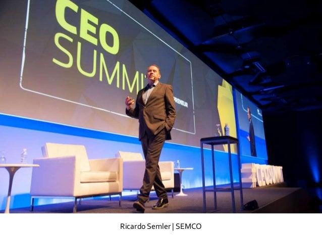 Ricardo Semler   SEMCO