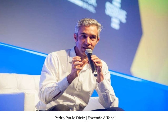 Pedro Paulo Diniz   Fazenda AToca