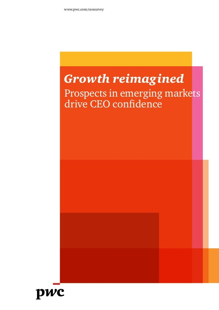 www.pwc.com/ceosurveyGrowth reimaginedProspects in emerging marketsdrive CEO confidence