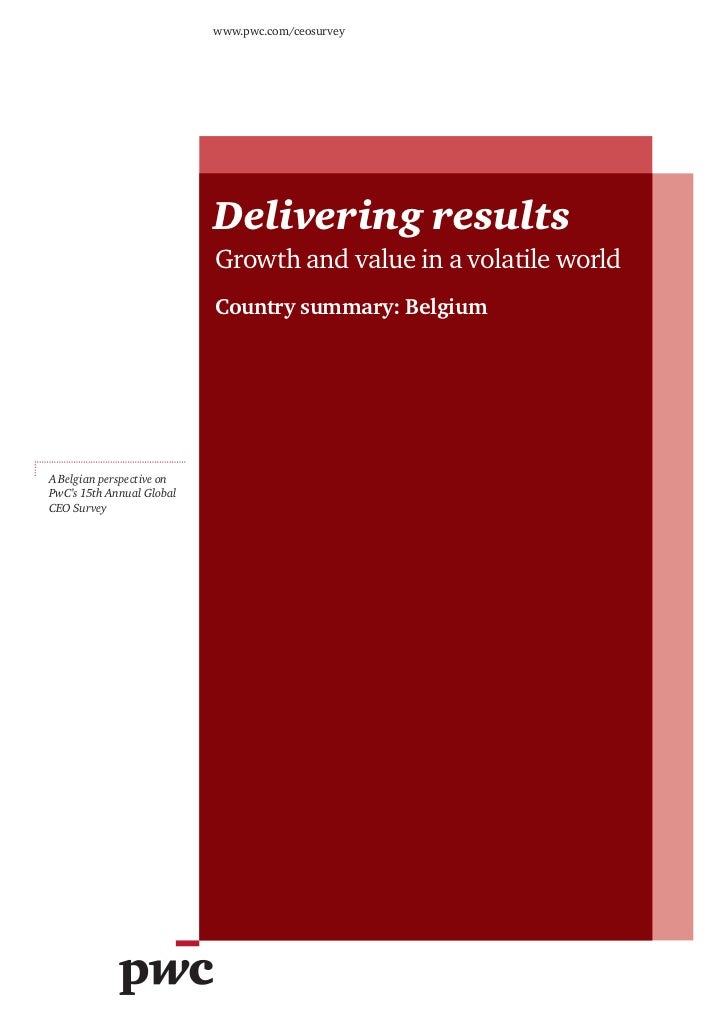 www.pwc.com/ceosurvey                           Delivering results                           Growth and value in a volatil...