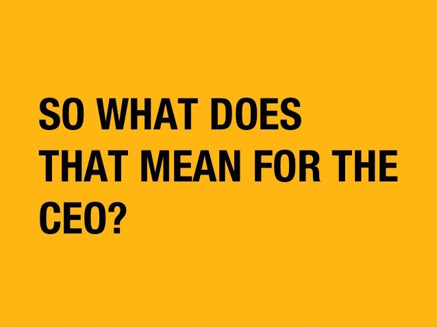 3 Key Messages for the CEO
