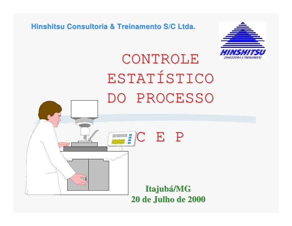 Hinshitsu Consultoria & Treinamento S/C Ltda.                      CONTROLE                    ESTATÍSTICO                ...