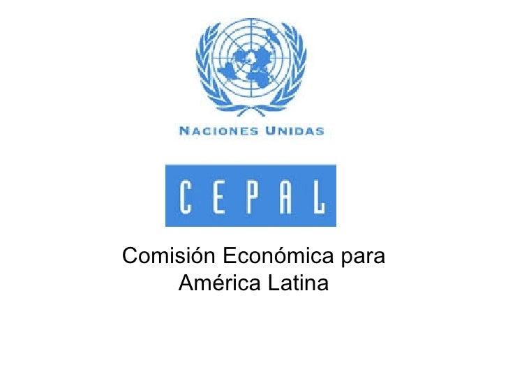 Comisión Económica para América Latina