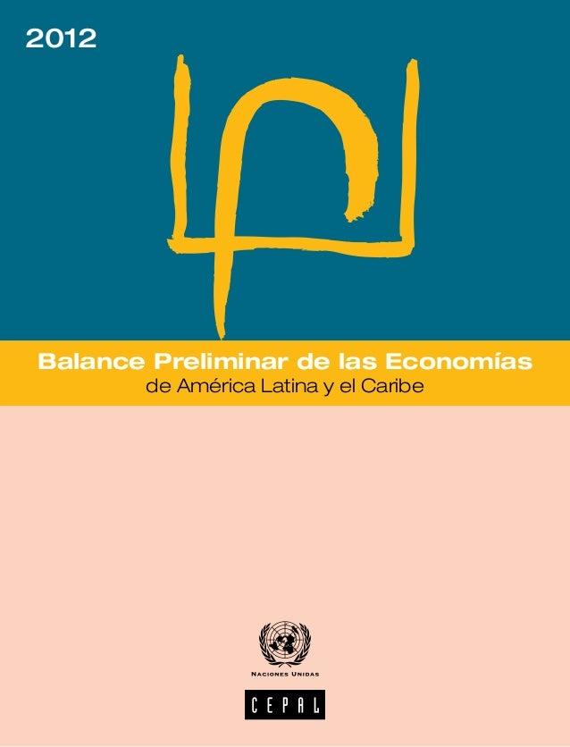 2012Balance Preliminar de las Economías       de América Latina y el Caribe