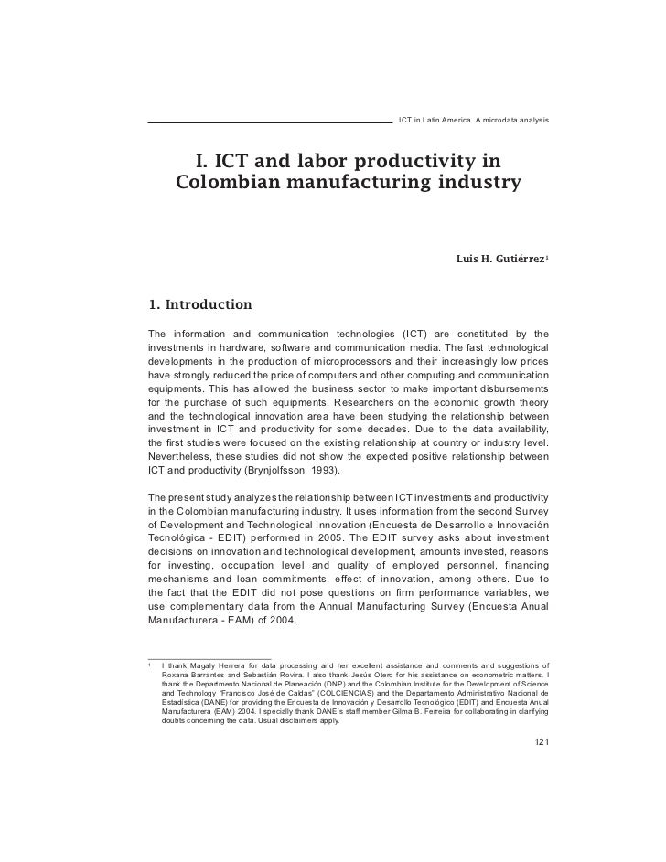 ICT in Latin America. A microdata analysis         I. ICT and labor productivity in       Colombian manufacturing industry...