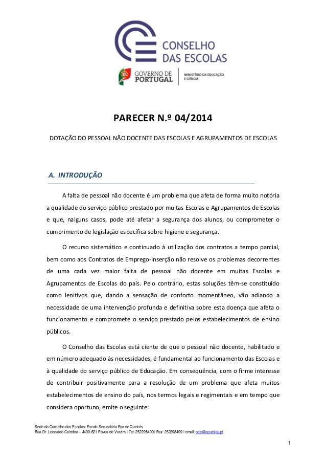 Sede do Conselho das Escolas: Escola Secundária Eça de Queirós Rua Dr. Leonardo Coimbra – 4490-621 Póvoa de Varzim | Tel: ...