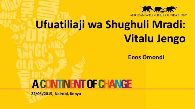 22/06/2015, Nairobi, Kenya Ufuatiliaji wa Shughuli Mradi: Vitalu Jengo Enos Omondi