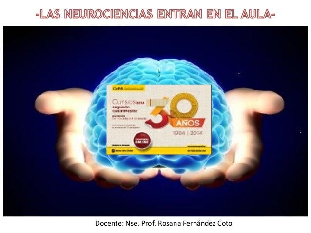 Docente: Nse. Prof. Rosana Fernández Coto