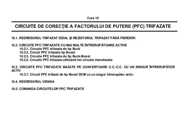 Curs 10 CIRCUITE DE CORECŢIE A FACTORULUI DE PUTERE (PFC) TRIFAZATE 10.1. REDRESORUL TRIFAZAT IDEAL ŞI REZISTORUL TRIFAZAT...