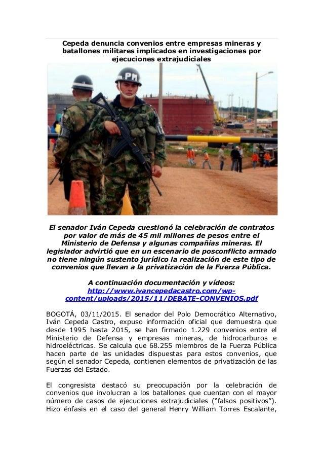 Cepeda denuncia convenios entre empresas mineras y batallones militares implicados en investigaciones por ejecuciones extr...